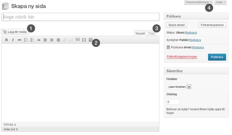 1. Här kan du lägga till bilder på din sida2. Med denna knapp kan du utöka verktygsraden3. Här når du HTML-läget där du kan skriva in egen HTML4. Här kan du visa eller dölja funktionsrutor